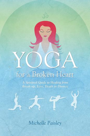 Yoga for a Broken Heart