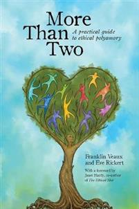 More Than Two - A practical guide to ethical polyamory