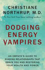 Dodging Energy Vampires - An Empath's Guide to Evading Relationships that Drain You