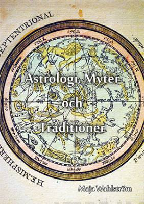 Astrologi, Myter och Traditioner