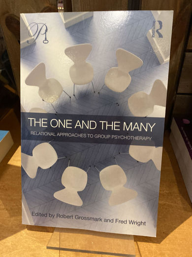 The One and the many, Relational Approaches to group psychotheraphy, Robert Grossmark&Fred White