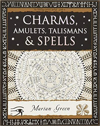 Charms, Amulets, Talismans and Spells [Wooden Books]