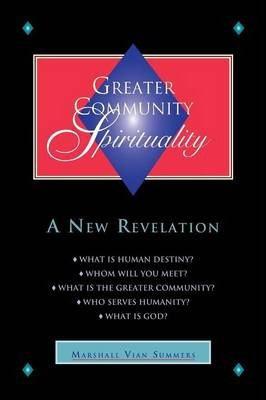 Greater Community Spirituality - A New Revelation