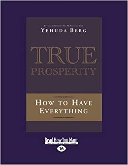 True Prosperity - how to have everything