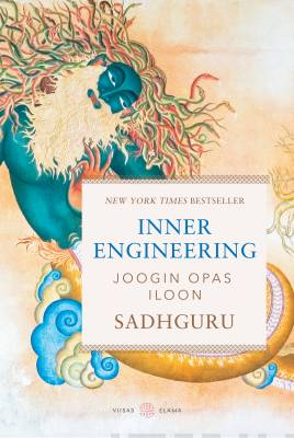 Inner Engineering – Joogin opas iloon