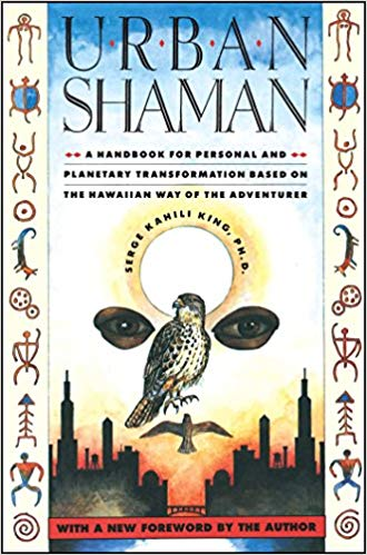 Urban Shaman - A Handbook for Personal and Planetary Transformation