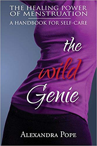 The Wild Genie: The Healing Power of Menstruation