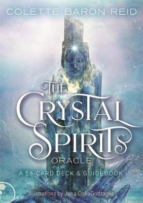 The Crystal Spirits Oracle [Colette Baron-Reid]