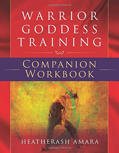 Warrior goddess training. Companion workbook.