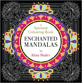 Enchanted Mandalas - A Spiritual Colouring Book